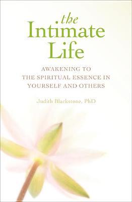 The Intimate Life By Blackstone, Judith